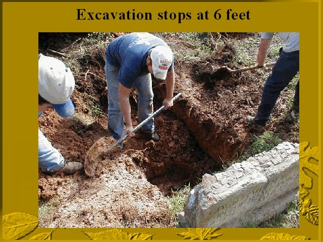 Touching bottom of exhumation site