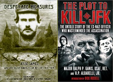 Alt-history book by Ralph P. Ganis, promoting conspiracy theories