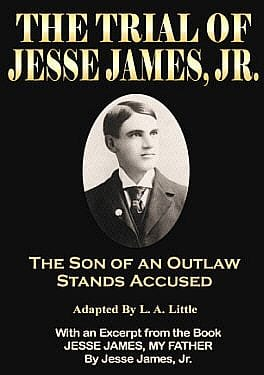 The Trial of Jesse James, Jr. book