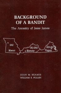 Background of a Bandit by Joan Beamis-First line of James ancestry