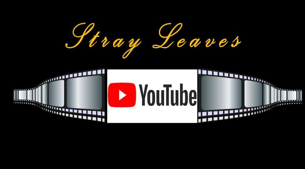 Stray Leaves YouTube channel